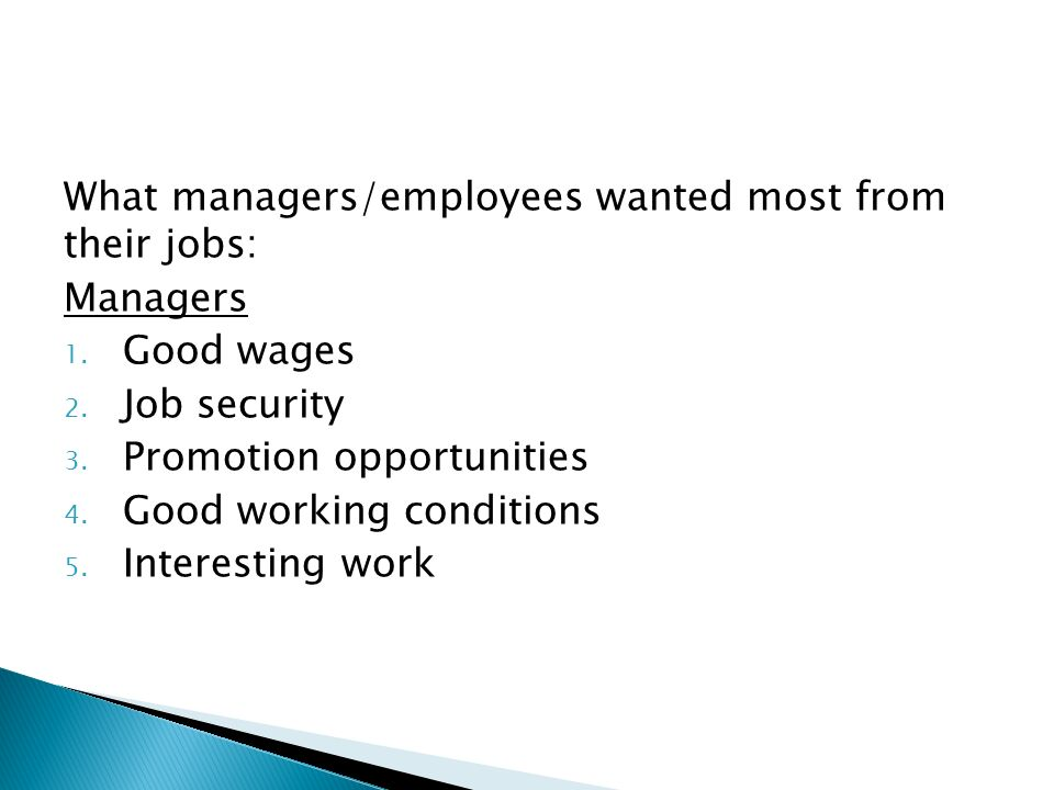 What managers/employees wanted most from their jobs: Managers 1.