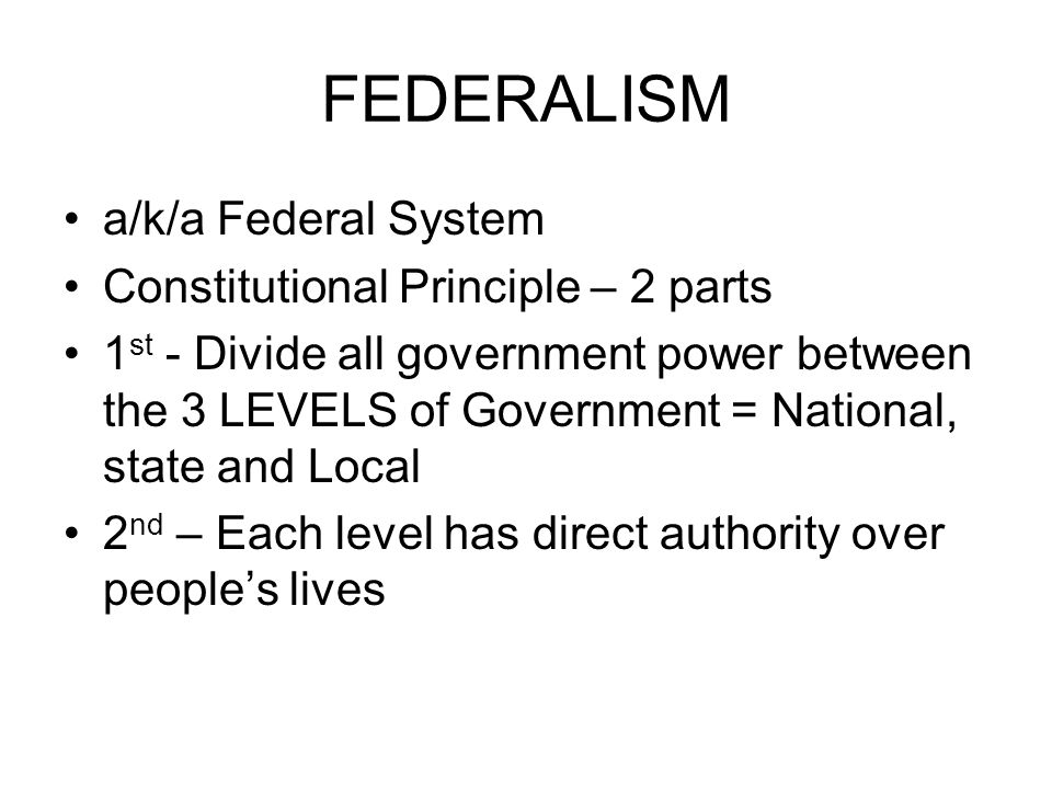 an overview of midterm federalism as a government system in 1787 Delegates such as james madison and james wilson had put forward a plan that would transform the american union from a loose confederation of sovereign and independent states – as they were considered to be under the articles of confederation – to a nation of one people, living in thirteen states, under a federal system that strengthened the.