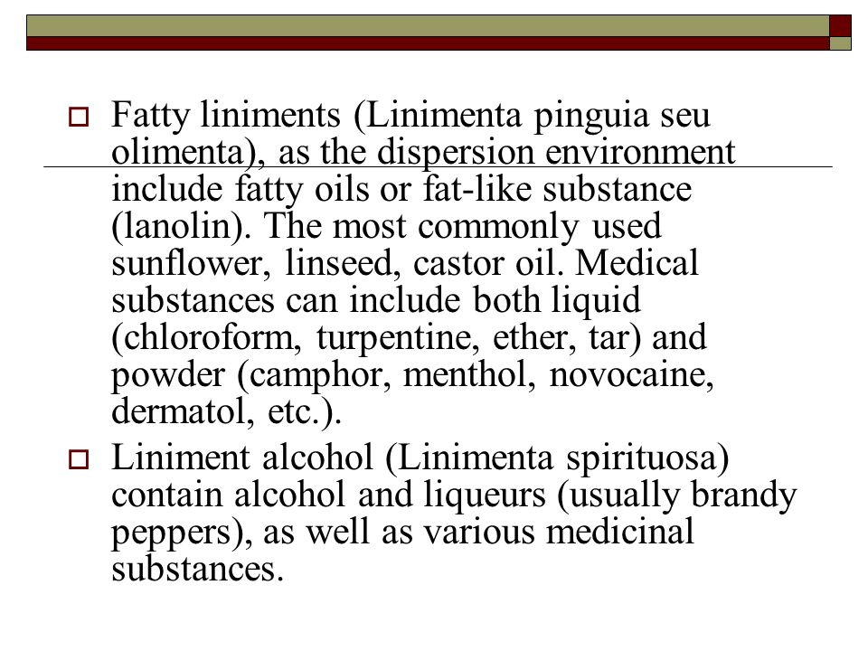 LINIMENTS Author: as. Yu.Yu. Plaskonis. Liniment (liquid ointment ...