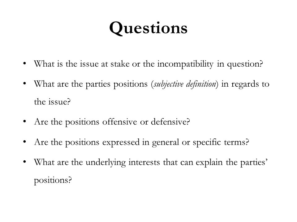 Questions What is the issue at stake or the incompatibility in question.