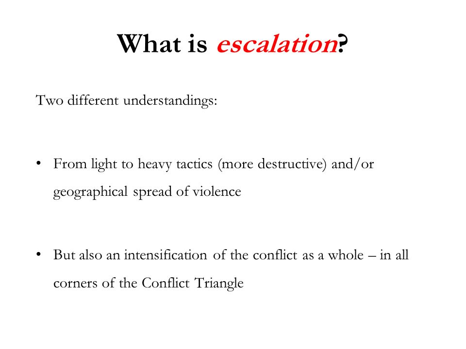 What is escalation.