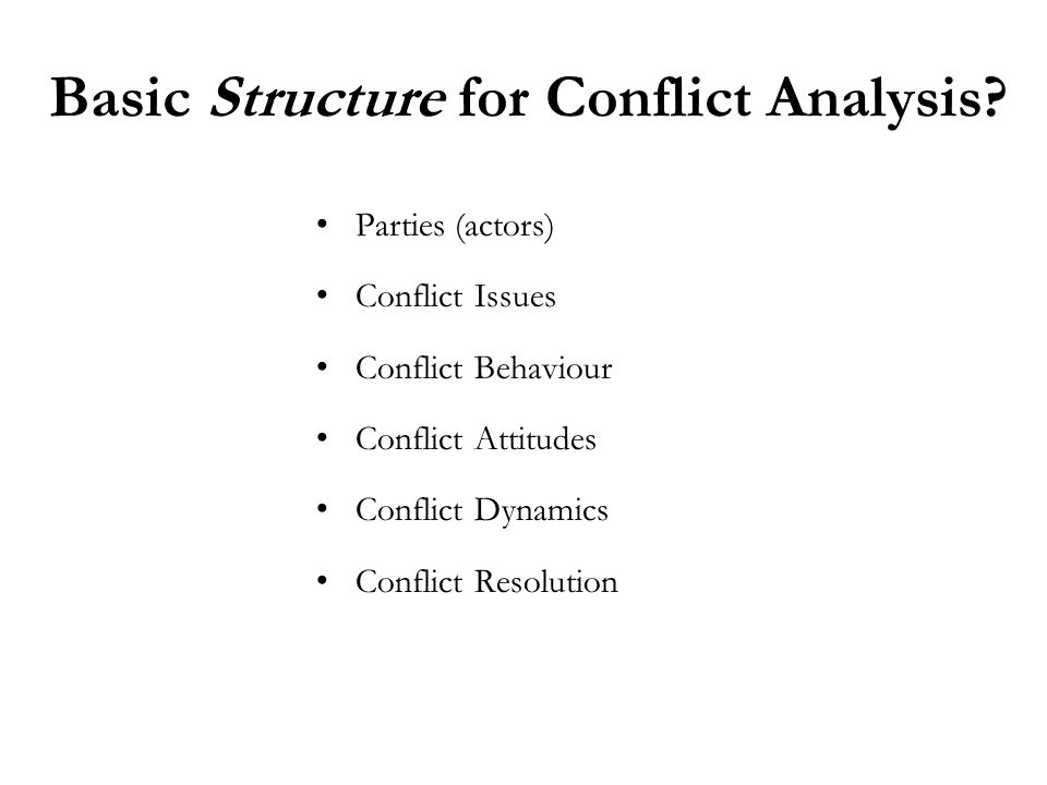 Basic Structure for Conflict Analysis.