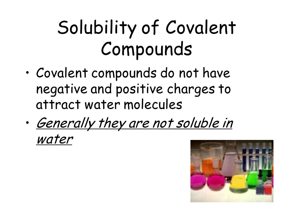 How do covalent bonds dissolve in water?   Example