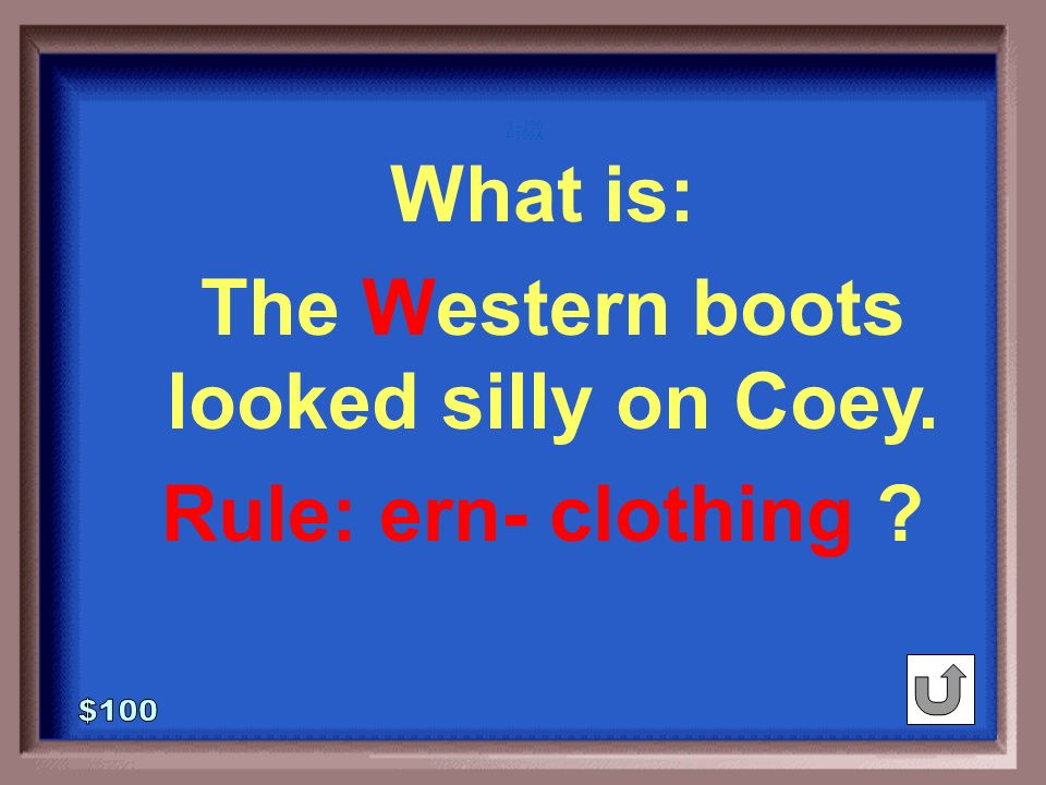 The western boots looked silly on Coey.