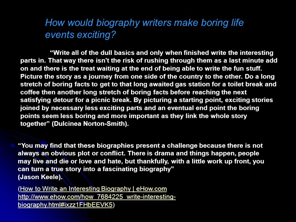 how do you write an autobiography Writing an autobiography students will identify their life goals as they write an autobiography do you feel that you know your students any better.