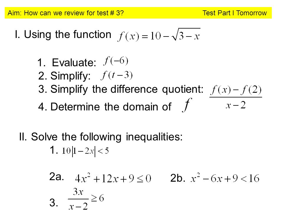 Aim How can we review for test 3 Test Part I Tomorrow Begin – Difference Quotient Worksheet