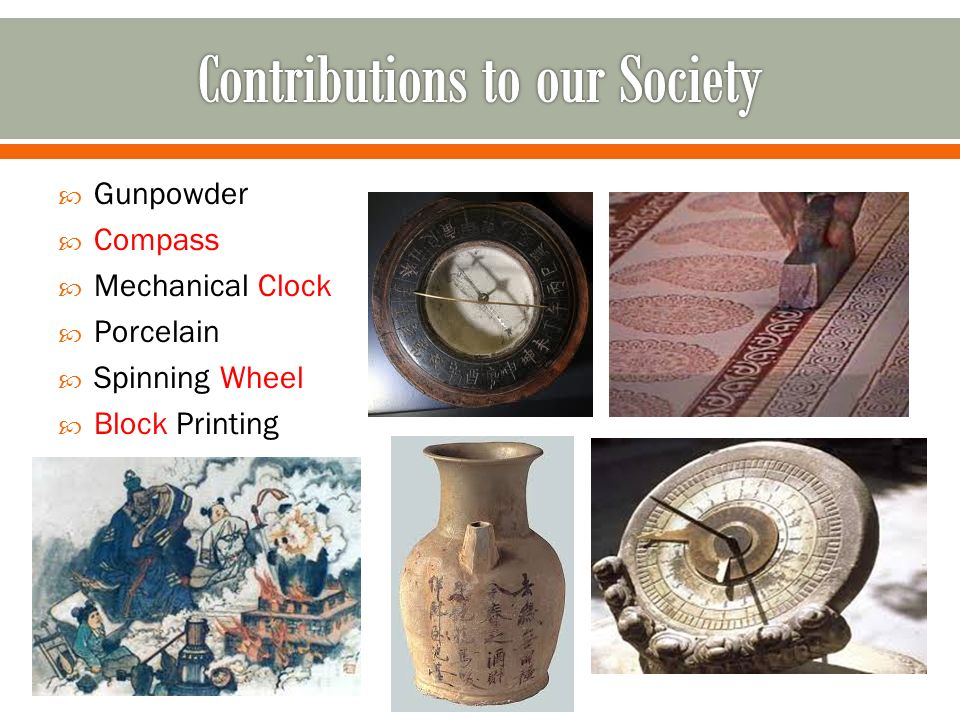  Gunpowder  Compass  Mechanical Clock  Porcelain  Spinning Wheel  Block Printing