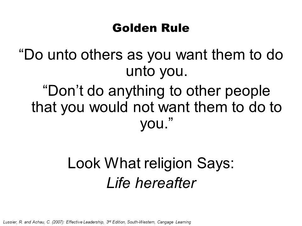 "Golden Rule ""Do unto others as you want them to do unto you. ""Don't do anything to other people that you would not want them to do to you."" Look What"