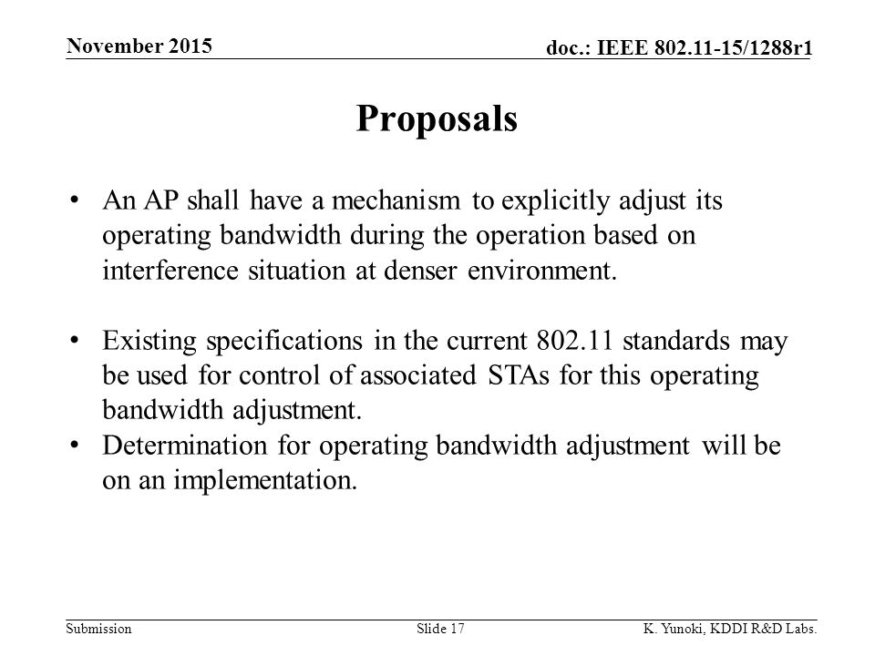 Submission doc.: IEEE /1288r1 Proposals November 2015 K.