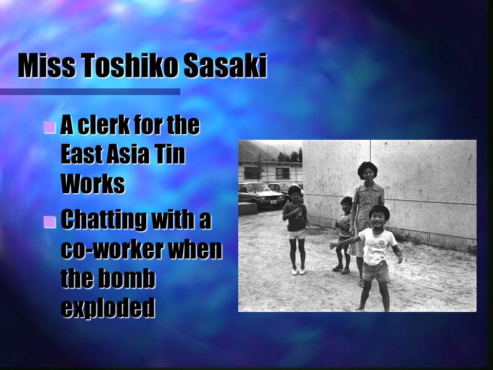 an analysis of miss toshiko sasaki a character in the book hiroshima by john hersey