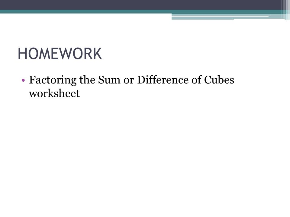 Sec 1 Factoring The Difference of Two Squares and the Sum – Difference of Cubes Worksheet