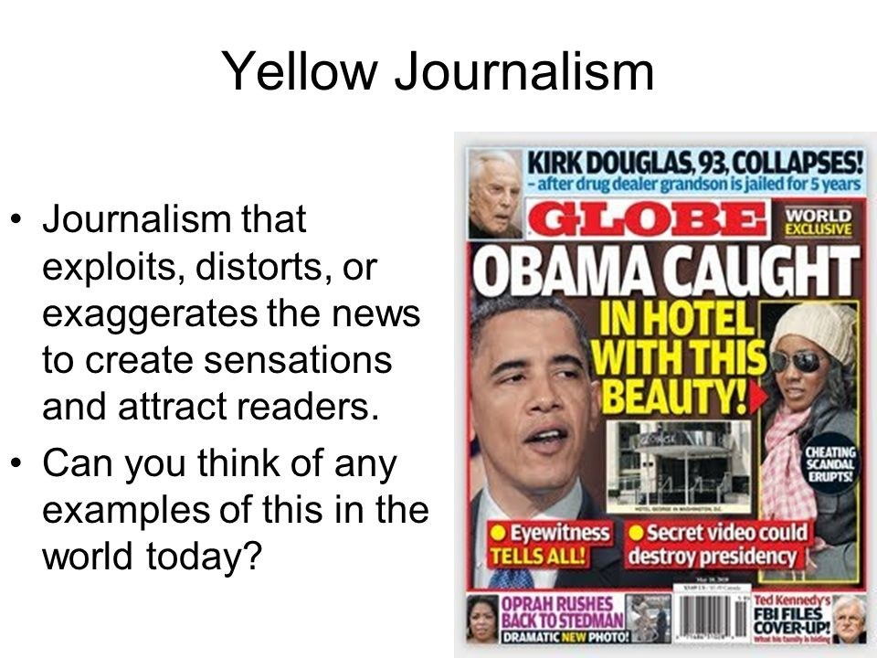 What is a modern example of yellow journalism?