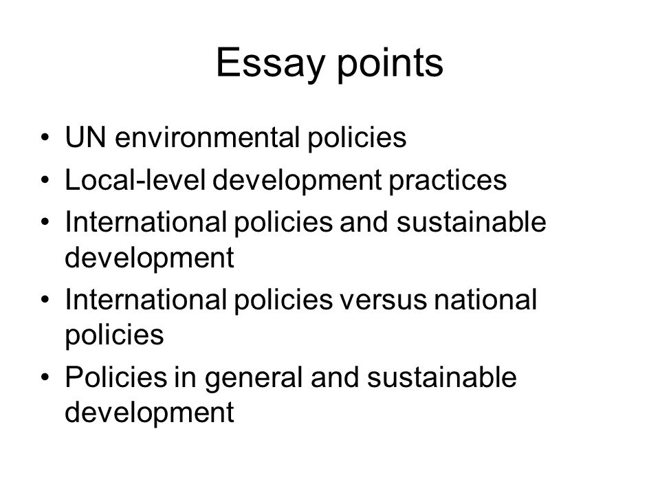 sustainable environment academic essay Sustainable development essay - as the idea of sustainable development has become increasingly more topical in the political arena, the question still remains as to whether our modern capitalist economies can preserve their most basic principle of maximising profits, whilst still protecting the environment.