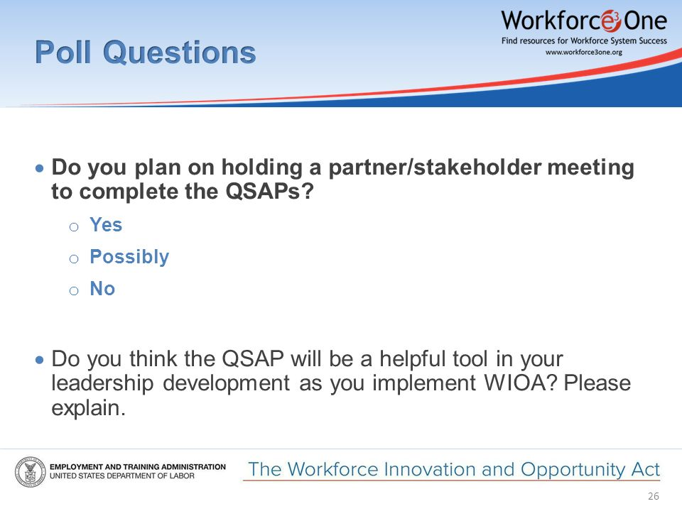 26  Do you plan on holding a partner/stakeholder meeting to complete the QSAPs.
