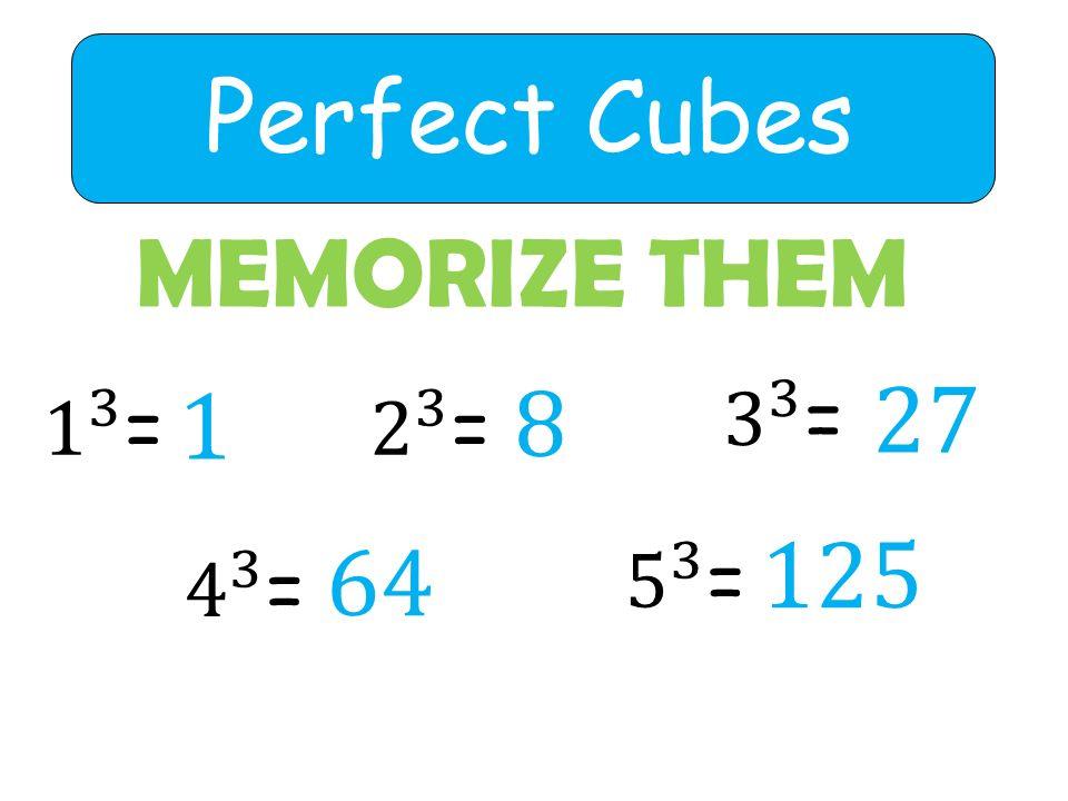Perfect Cubes MEMORIZE THEM 1 64 8 125 27