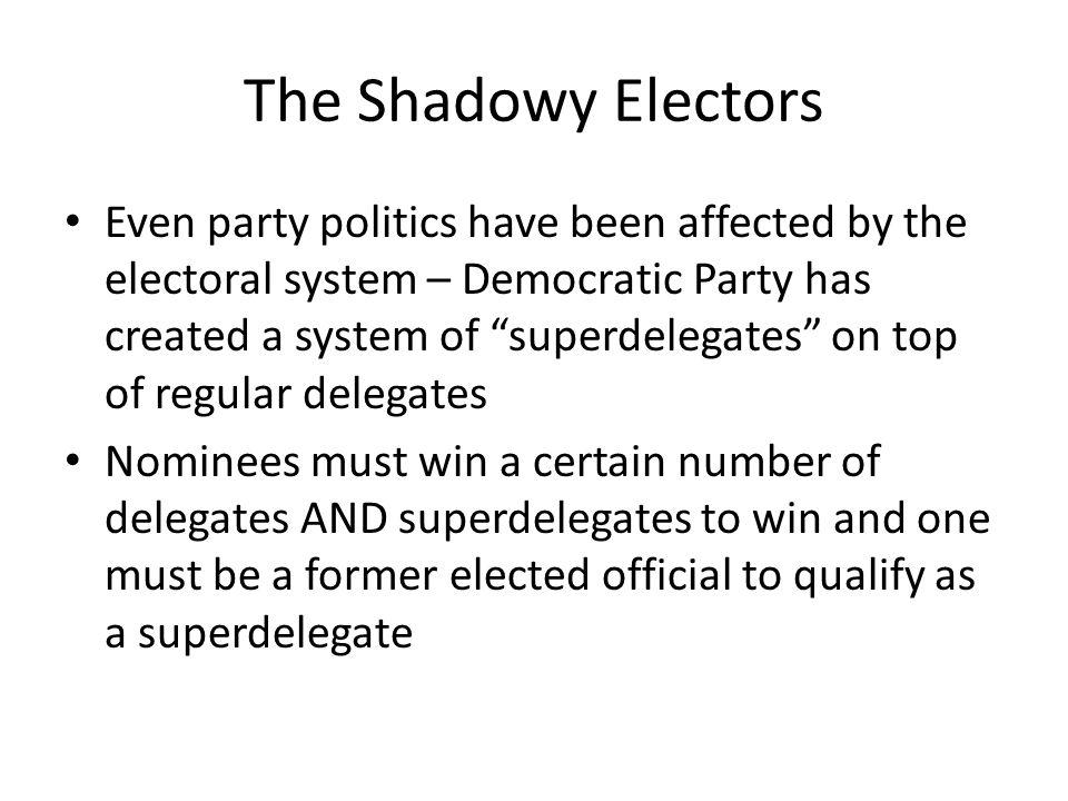 Elections And Campaigns Unit III Module AP Gov Miller Ppt - Delegates and superdelegates