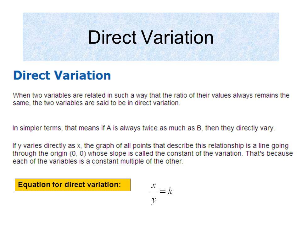 Direct Variation Equation for direct variation:. Page 6 Steps: 1 ...