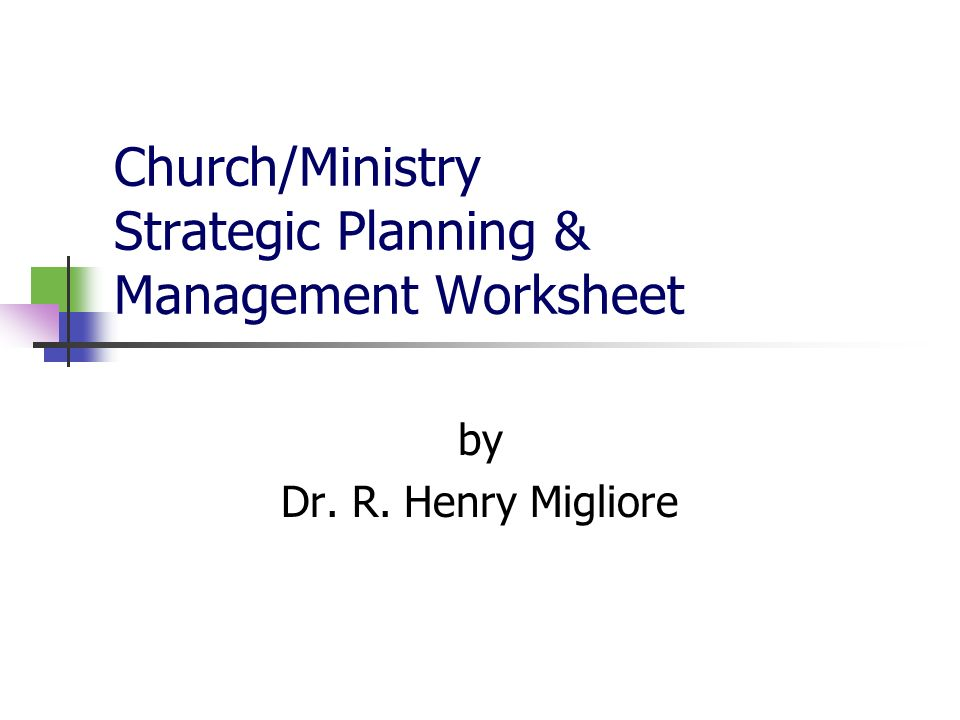 Church/Ministry Strategic Planning & Management Worksheet by Dr. R ...