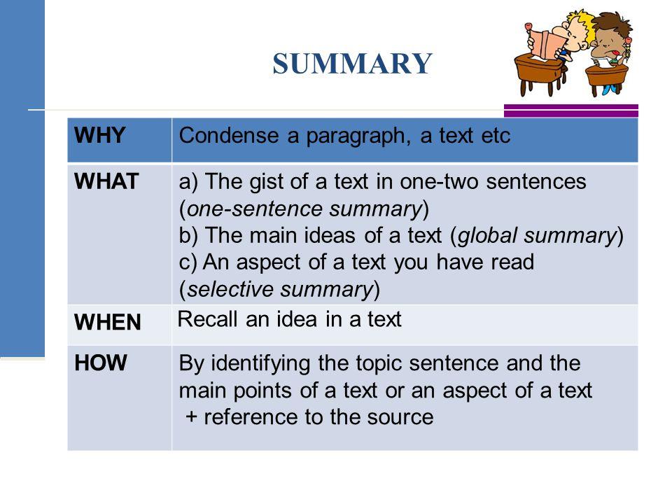 Summarize the paragraph