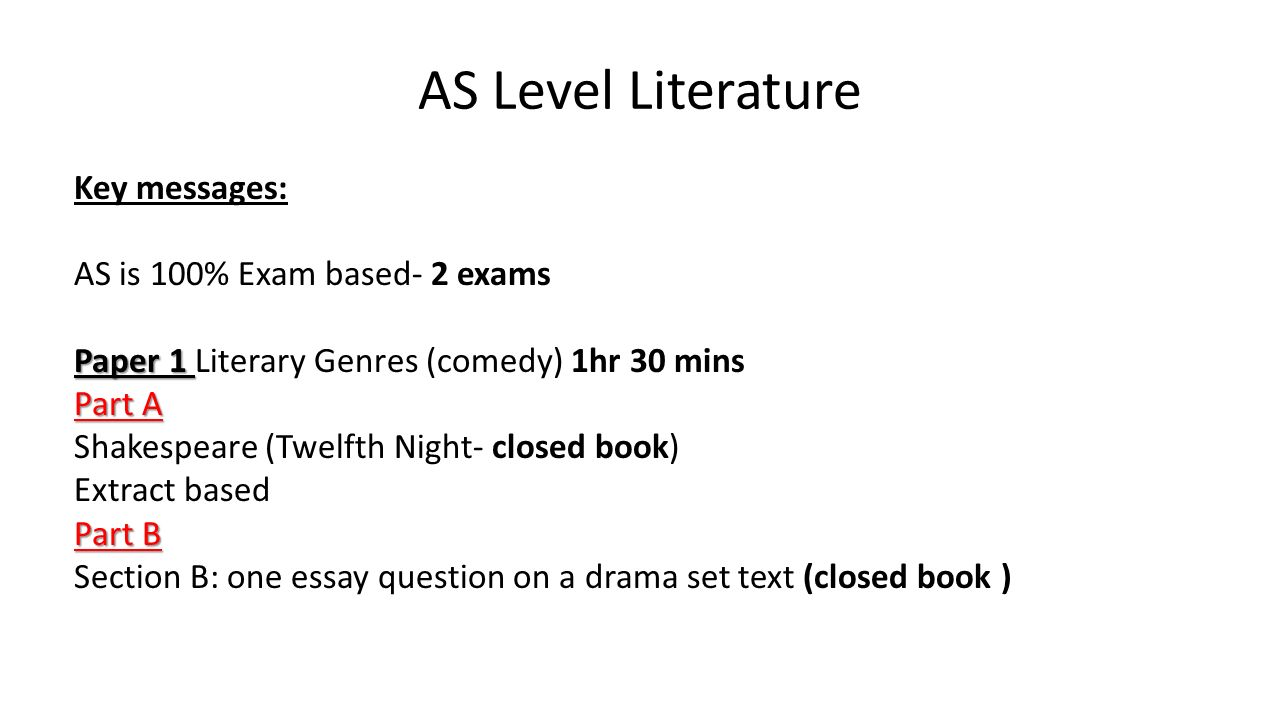 as level literature key messages as is % exam based exams  1 as