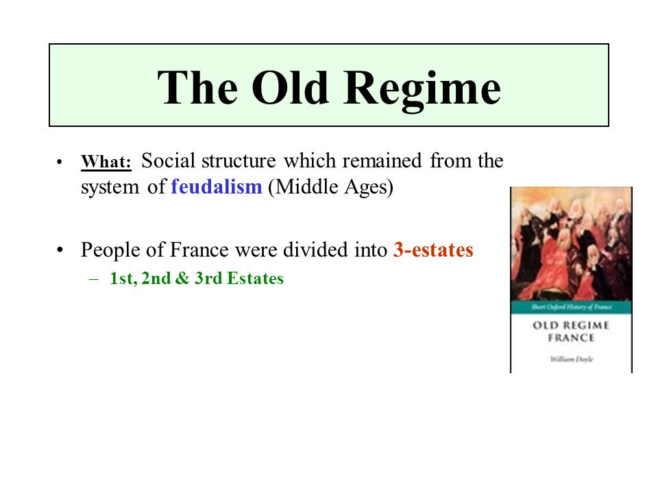a overview of old regime Overview everyone knows that in crisis and leviathan chapter 5 crisis under the old regime, 1893-1896 creative destruction ideologically sustained, 1865-1893.
