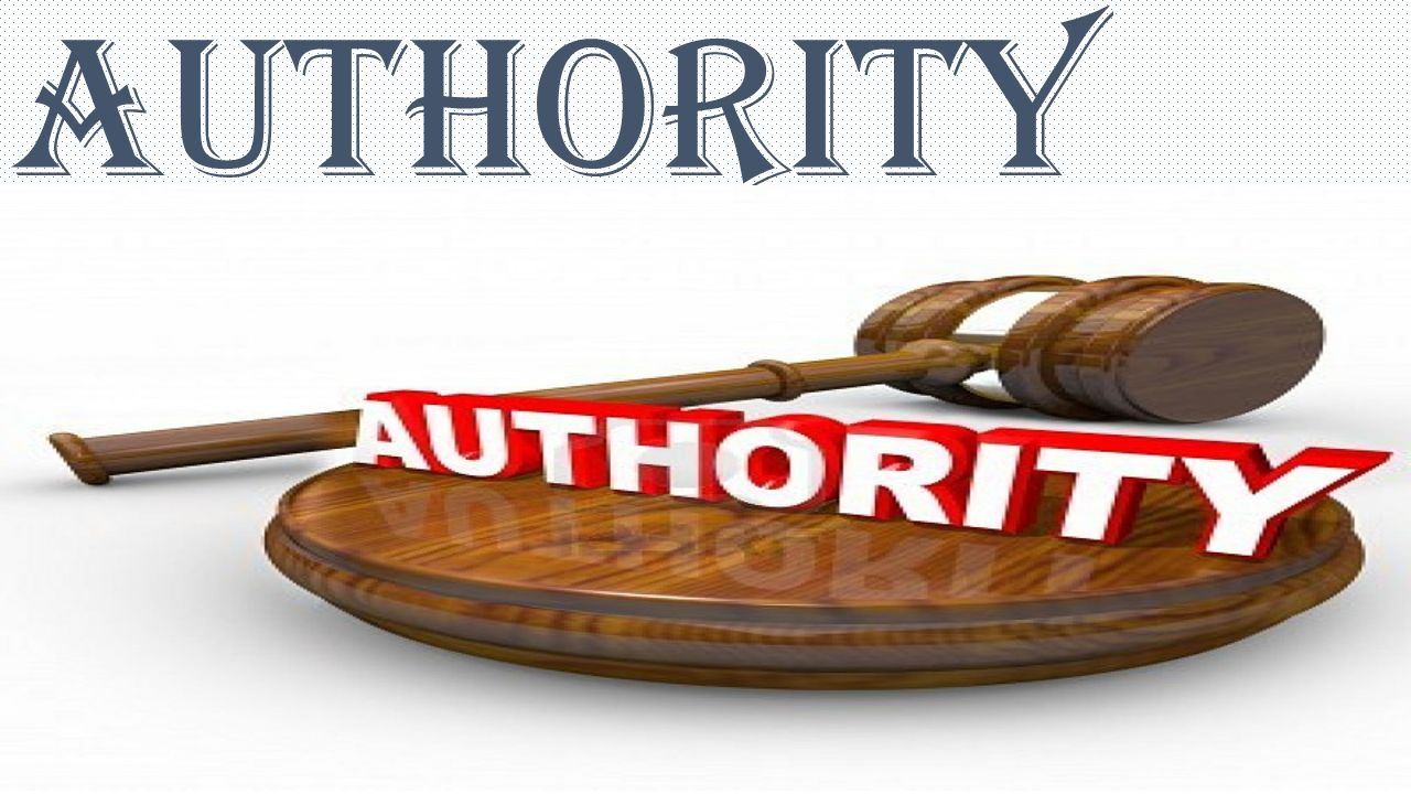 Authority is the legal right to give orders and get order obeyed