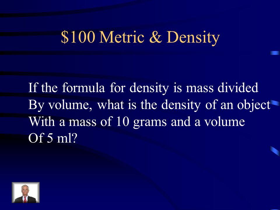 Jeopardy mid term review metric density scientific method 2 jeopardy urtaz Images