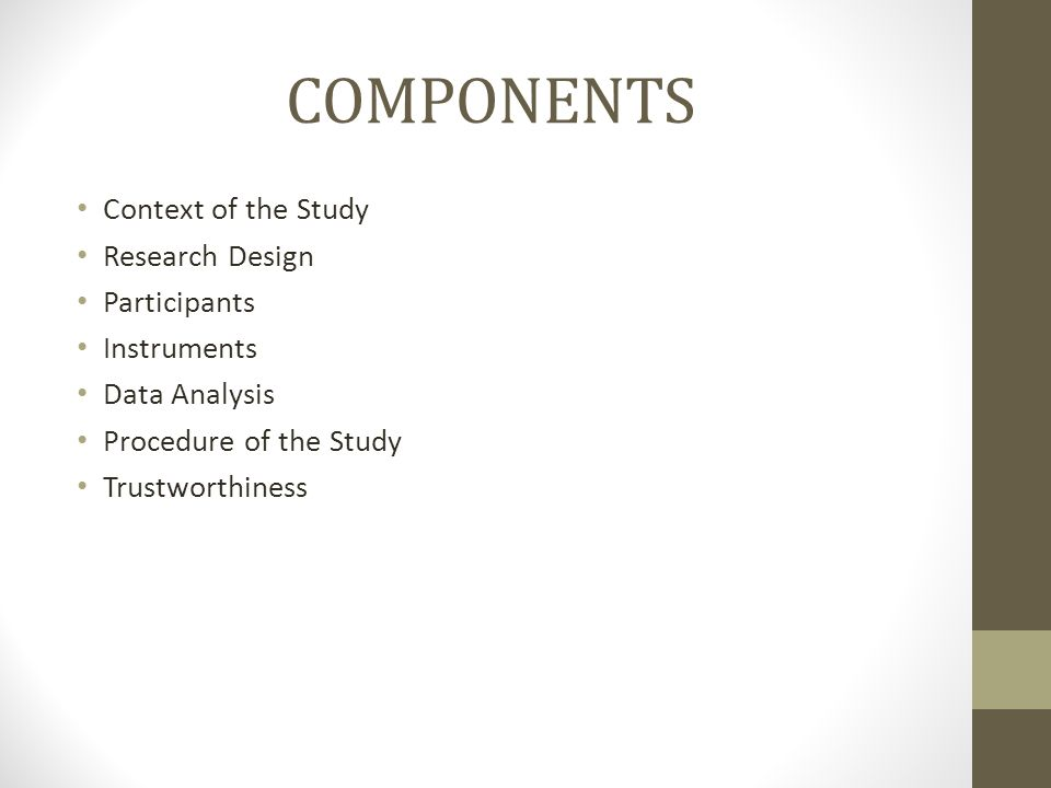 components of qualitative research paper Week 2: key components of qualitative research i research design identify potential research focus and rqs undertake a literature search to conceptualize focus.