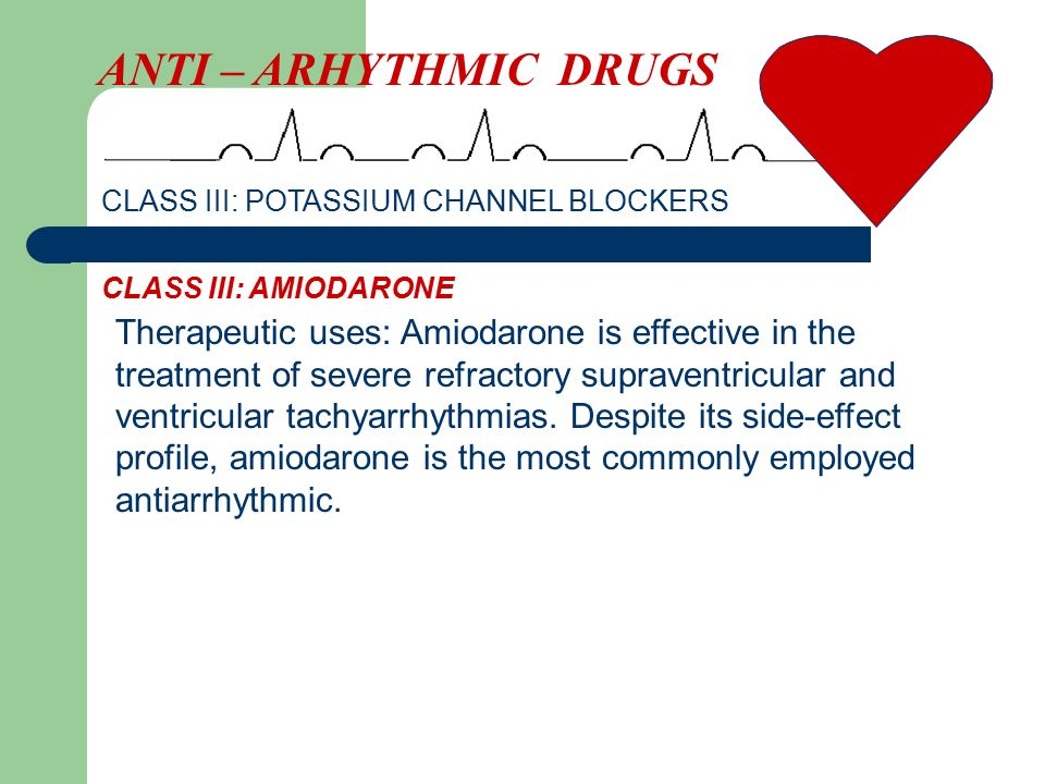 Therapeutic uses: Amiodarone is effective in the treatment of severe refractory supraventricular and ventricular tachyarrhythmias.