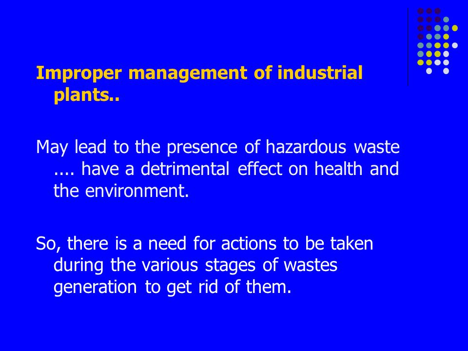 improper watse management Free essay: chapter i the problem and its background introduction background of the study barangay 663 in ermita manila is surrounded by three (3.