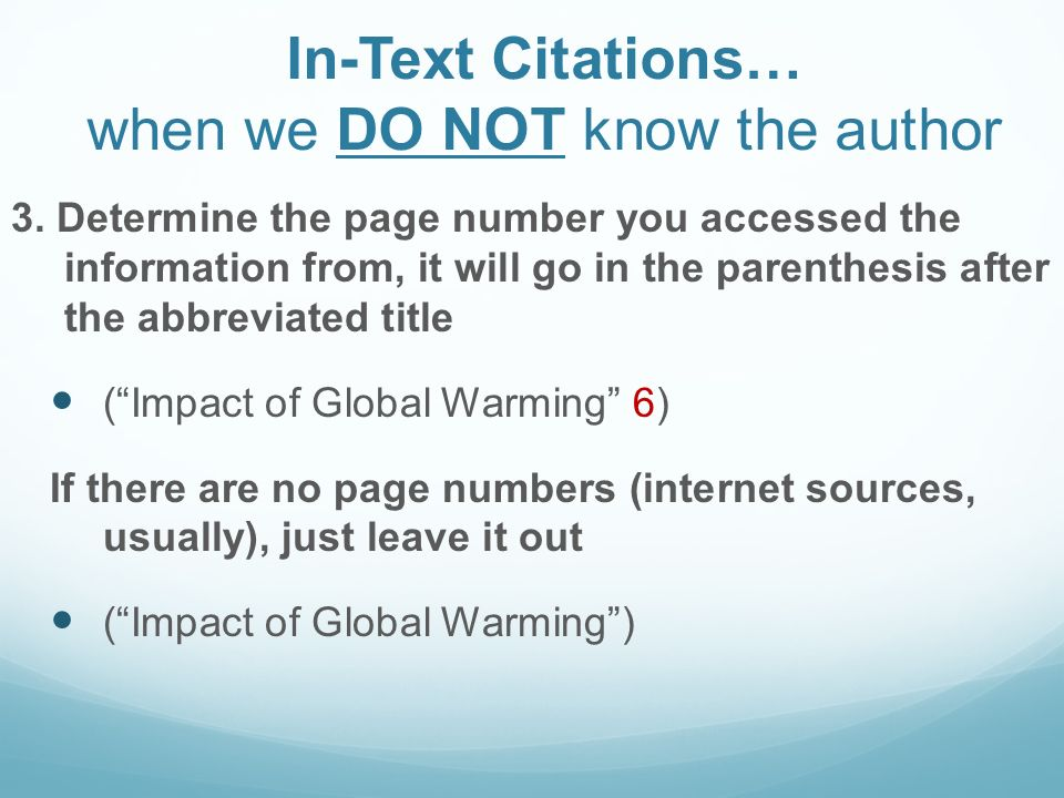 In-Text Citations… when we DO NOT know the author 3.