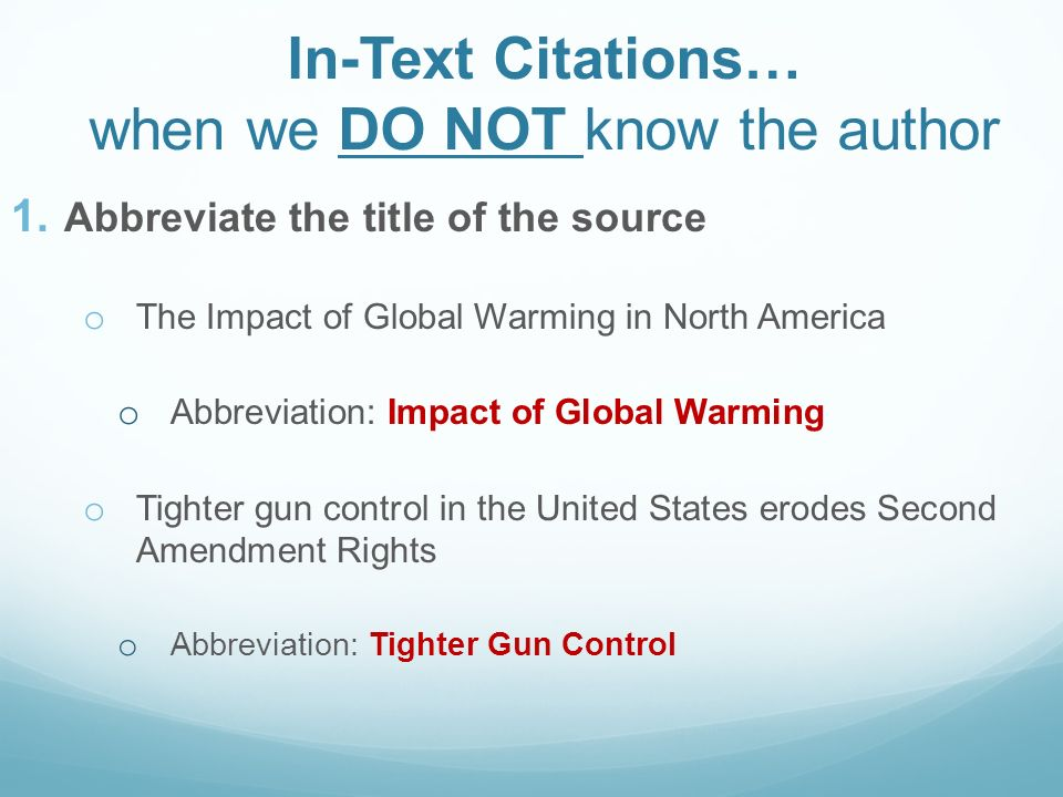 In-Text Citations… when we DO NOT know the author 1.