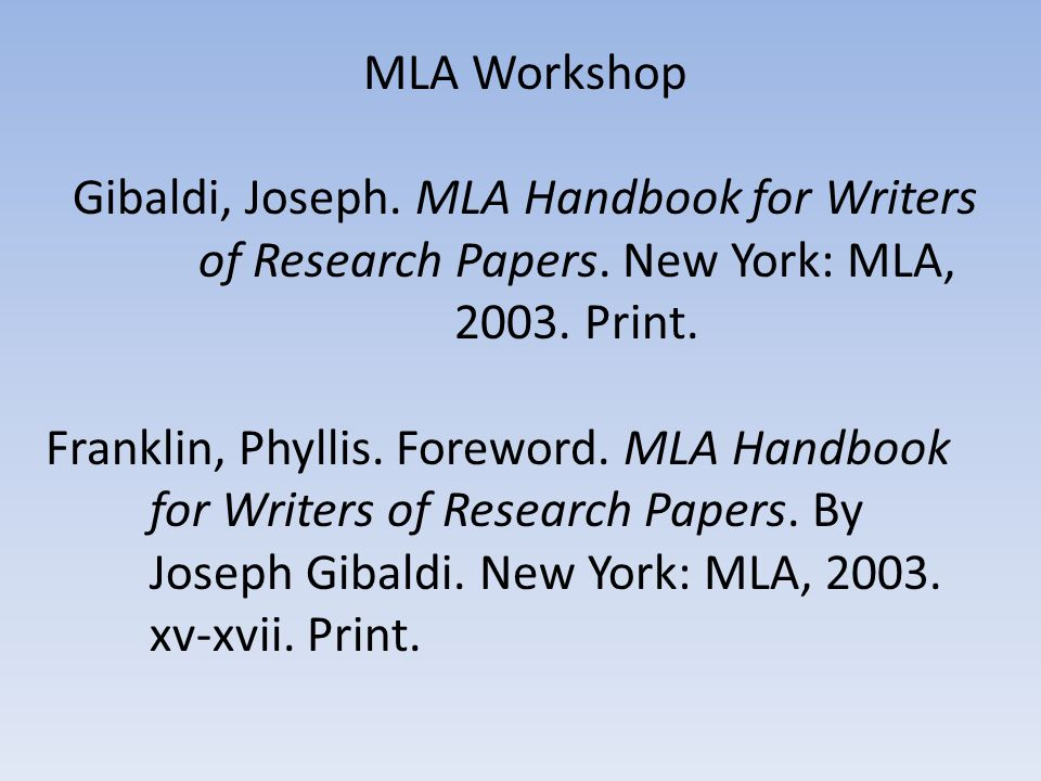 "mla guidelines for writing a research paper Annotated bibliographies for apa format do not require ed mla handbook for writers of research papers 5th ""how to write annotated bibliographies"" 22."