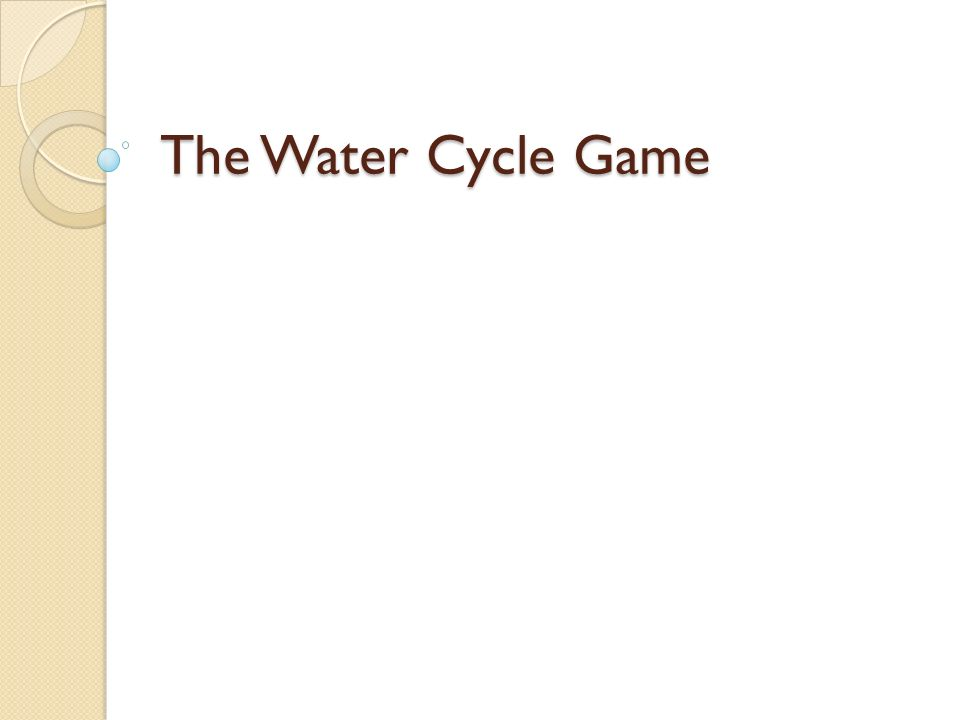The Water Cycle Game
