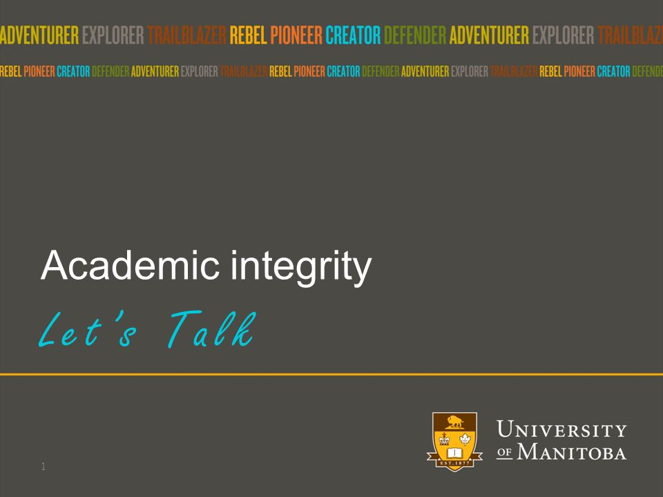 academic integrity let s talk topics to discuss what is  1 academic integrity let s talk 1