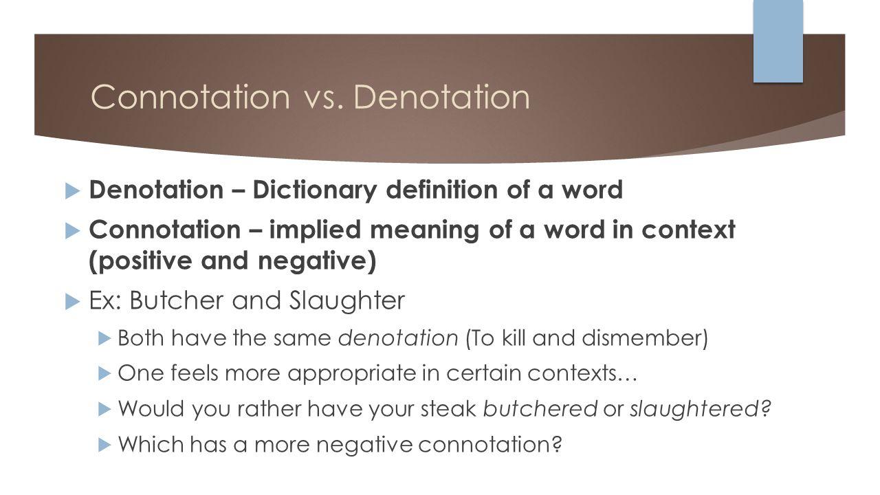 2 Connotation vs. Denotation ...