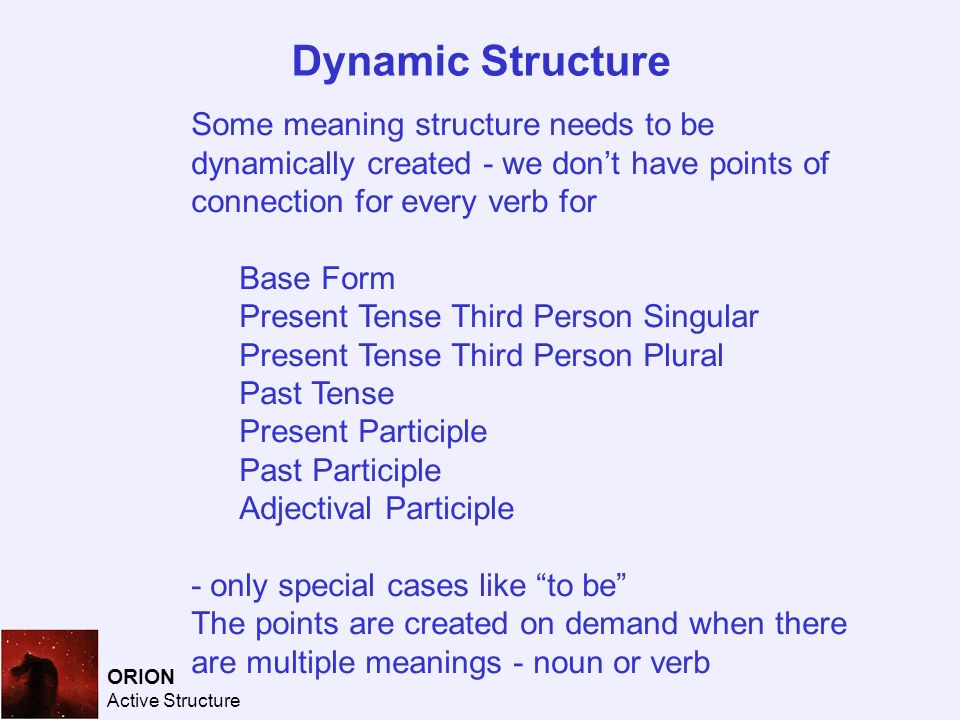 form active structure The passive voice in english: in the normal, active voice, the subject of the sentence acts upon an object: she snubs him both german and english offer an alternative verb structure, the passive voice, in which the subject of the sentence receives the action: he is snubbed by her.