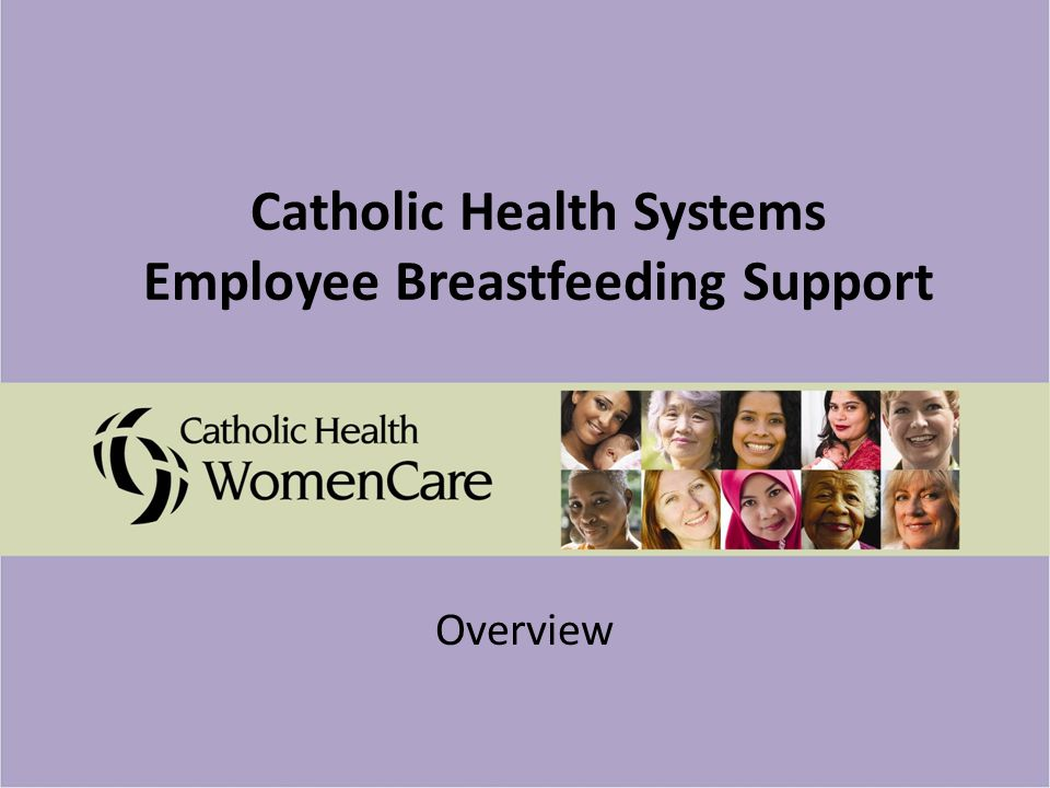 Catholic Health Systems Employee Breastfeeding Support Overview