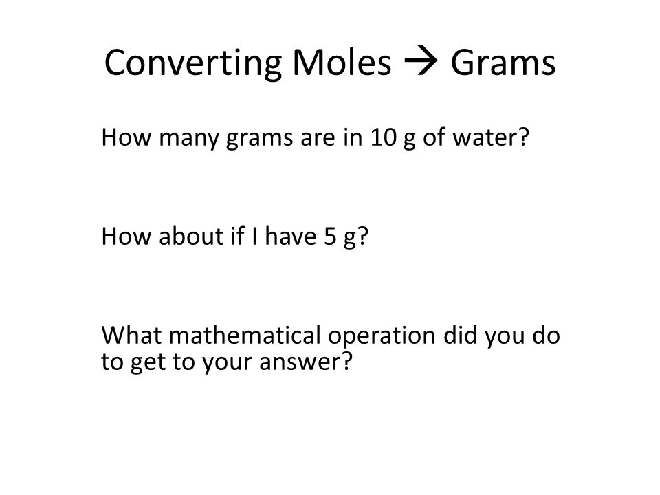 MoleGrams Conversion Find mass ratios Review the calculation of – Mole Calculation Worksheet Answers
