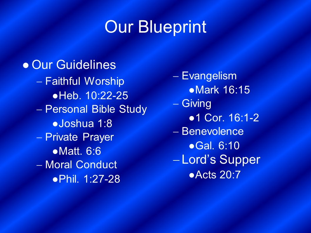 The blueprint of life the blueprint of life first we must accept our blueprint evangelism mark 1615 giving 1 cor malvernweather Choice Image