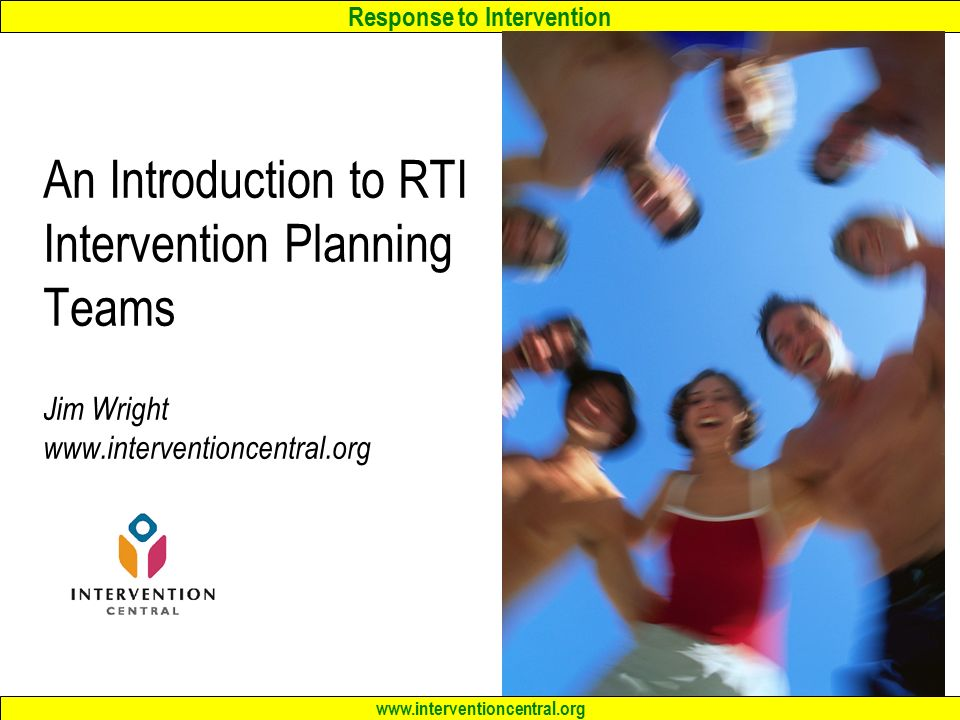 Response to Intervention An Introduction to RTI Intervention ...