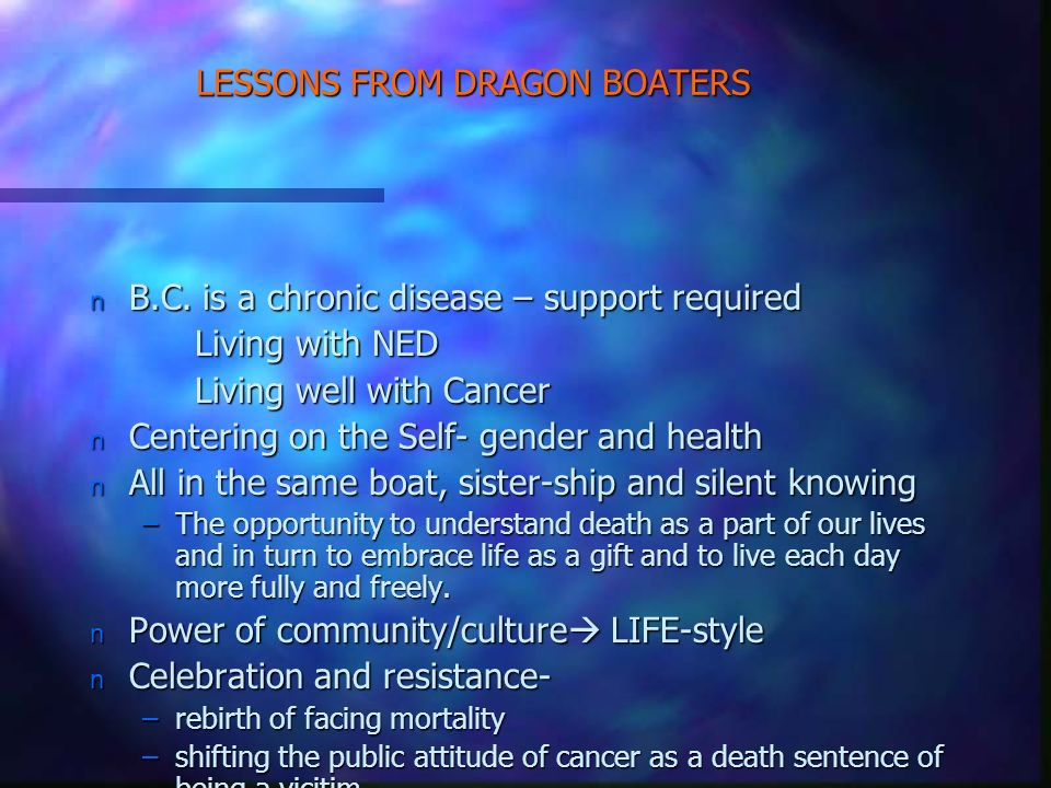 LESSONS FROM DRAGON BOATERS n B.C.