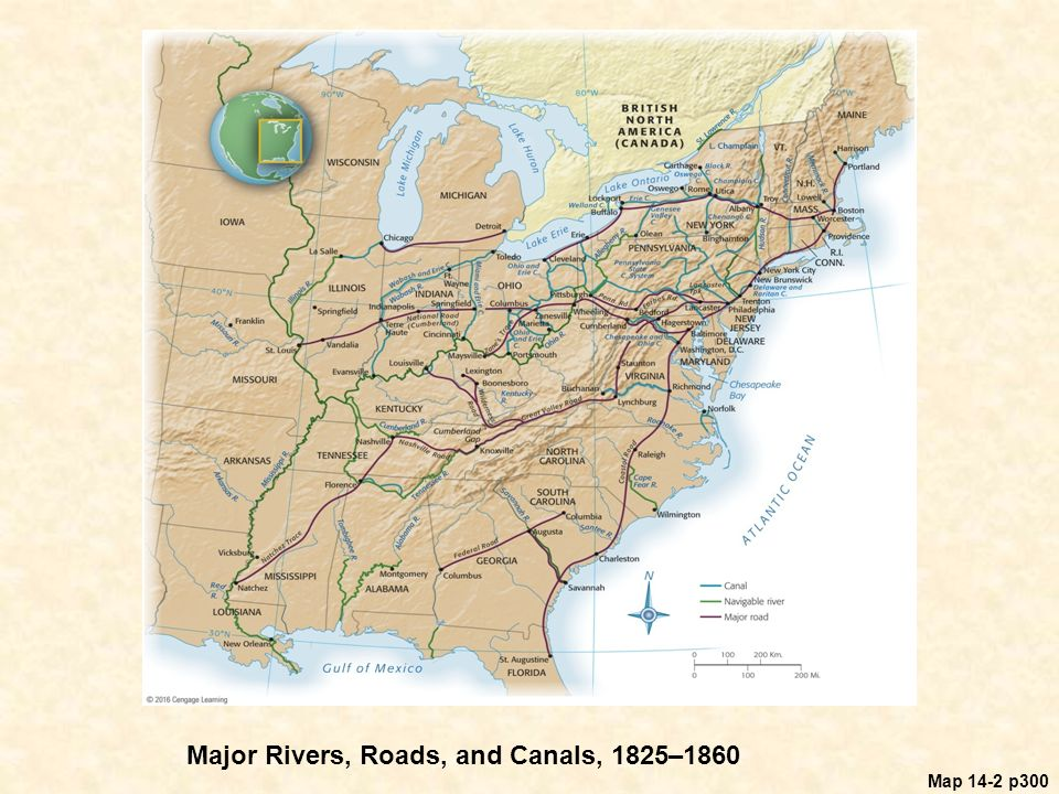 Map 14-2 p300 Major Rivers, Roads, and Canals, 1825–1860