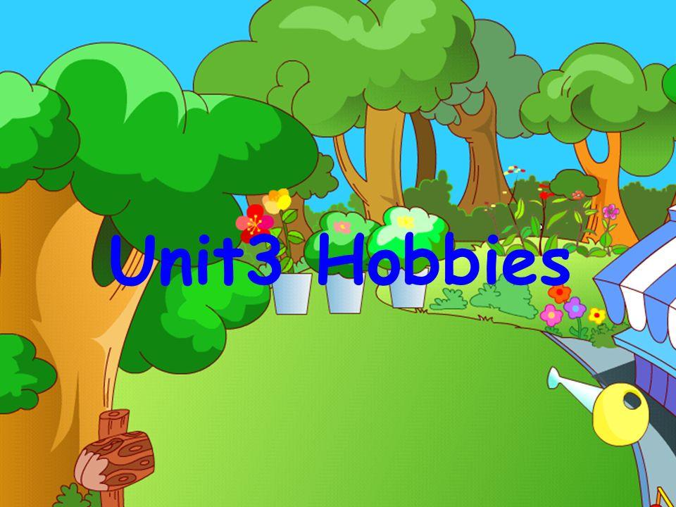 Unit3 Hobbies