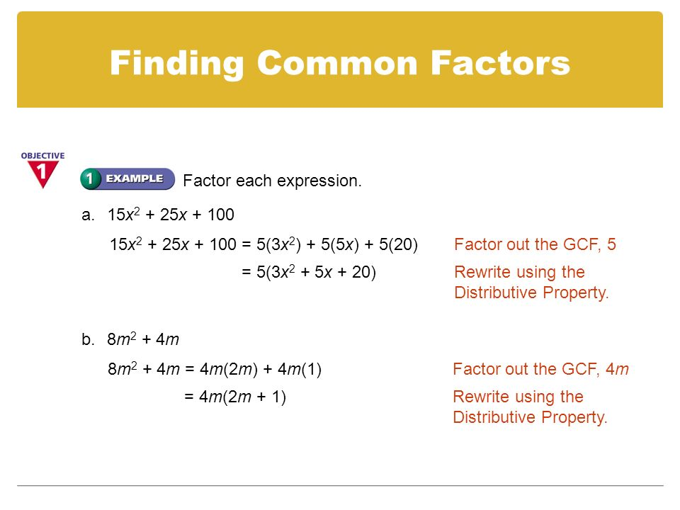 5-4 Factoring Quadratic Expressions M11.A.1.2.1: Find the Greatest ...