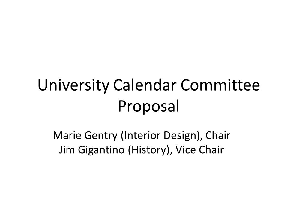 1 Marie Gentry Interior Design Chair Jim Gigantino History Vice University Calendar Committee Proposal