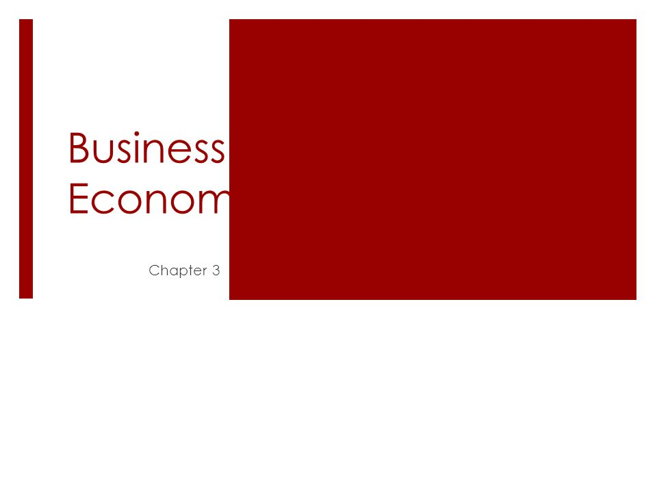 Business in the Global Economy Chapter 3