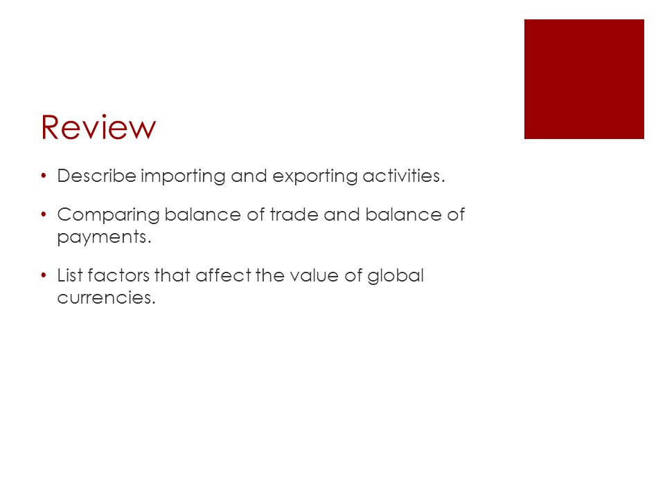 Review Describe importing and exporting activities.