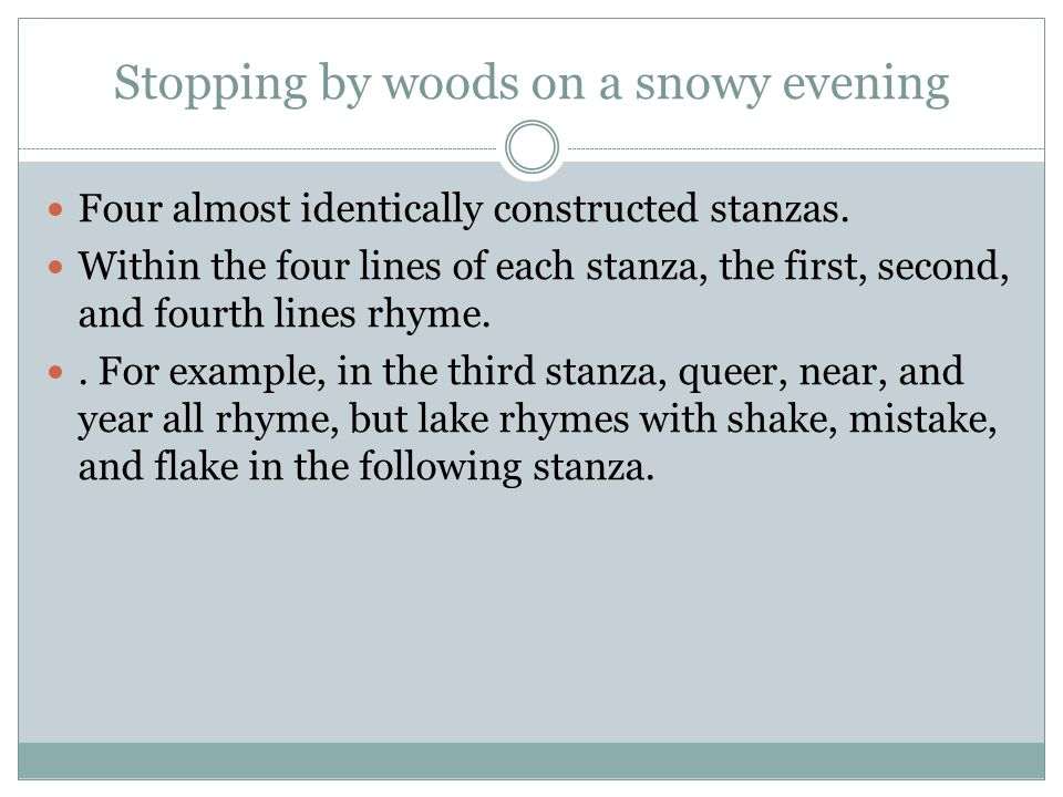 an analysis of a short prose stopping by woods on a snowy evening by robert frost