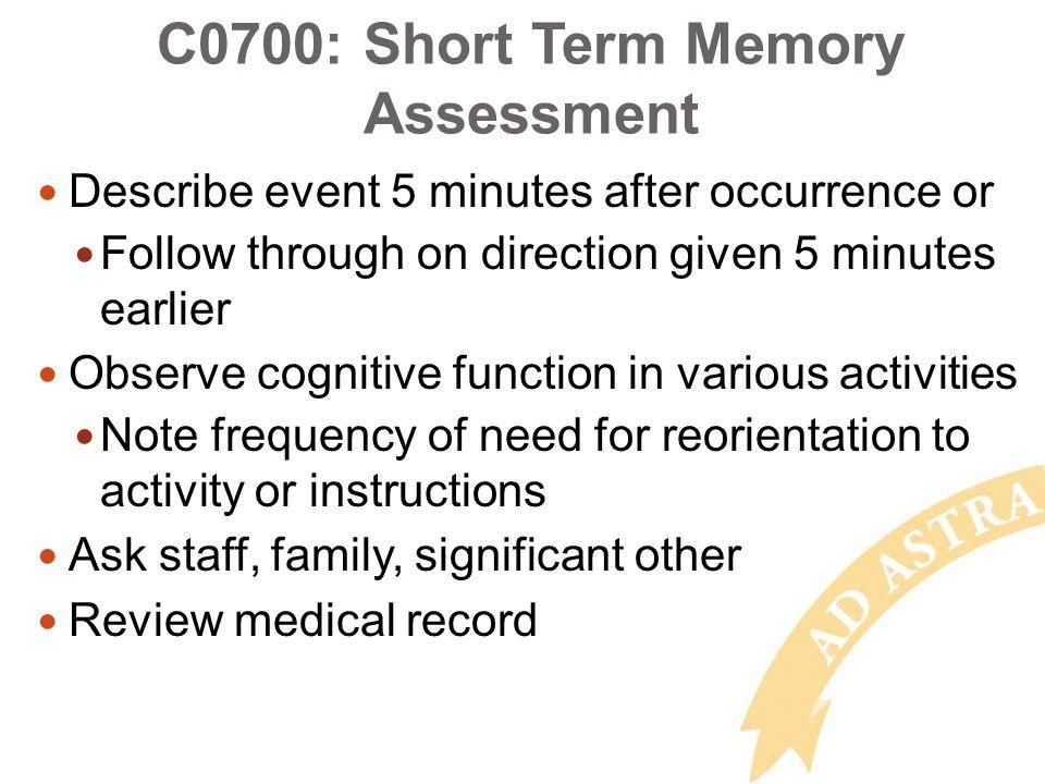 Assessing short-term memory?